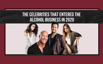 The Celebrities that Entered the Alcohol Business in 2020