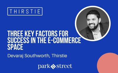 Thirstie CEO Devaraj Southworth on Three Key Factors for Success in the E-Commerce Space