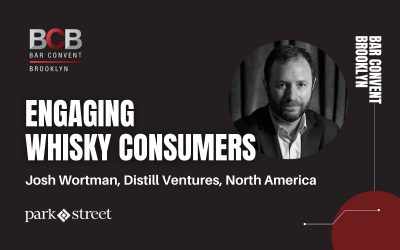 Distill Venture's Josh Wortman on Engaging Whisky Consumers