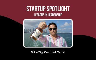 Startup Spotlight: Mike Zig, Co-Founder of Coconut Cartel