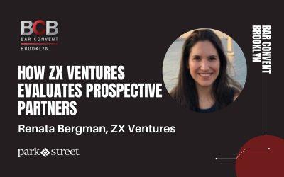 Renata Bergman on How ZX Ventures Evaluates Prospective Partners