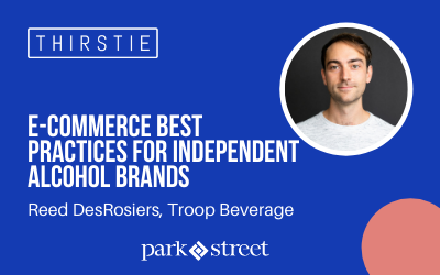 Troop Beverages Shares E-commerce Best Practices for Independent Alcohol Brands