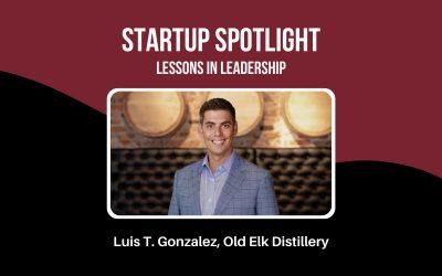 Startup Spotlight: Luis Gonzalez, CEO of Old Elk Distillery